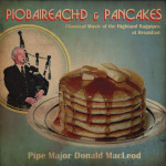 Found! Early Copy of Donald MacLeod's Piobaireachd Album